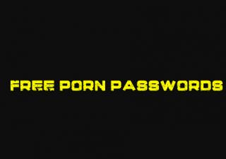 Free porn passwords